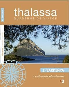 Thalassa,quaderns de viatge. SARDENYA