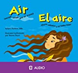 Air/El Aire: Outside, Inside, and All Around/Afuera, Adentro y En Todos Lados (Amazing Science (Picture Window)) (Spanish and English Edition)