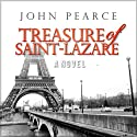 Treasure of Saint-Lazare Audiobook by John Pearce Narrated by Tim Campbell