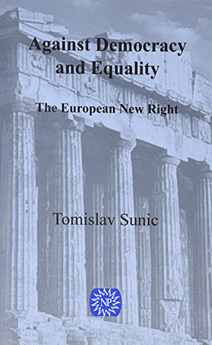 Book cover from Against Democracy and Equality: The New European Rightby Tomislav Sunic