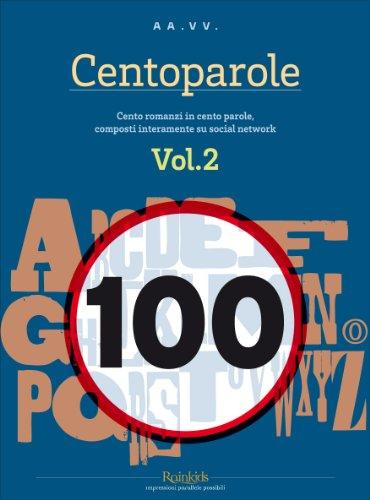 Centoparole - Vol. 2 (Italian Edition)