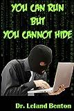 You Can Run but You Cannot Hide, Leland Benton, 1493720821