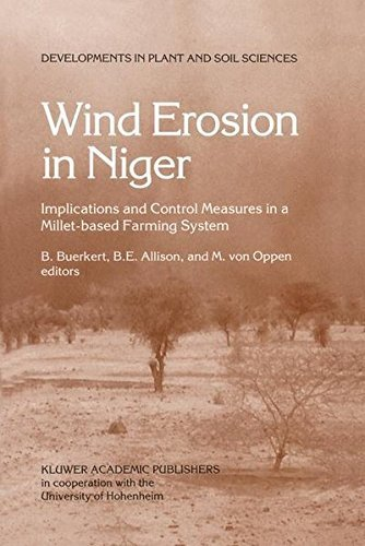 Wind Erosion in Niger: Implications and Control Measures in a Millet-based Farming System (Developments in Plant and Soil Sciences) (1996-09-30)