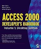 Access 2000 Developer's Handbook Volume 1: Desktop Edition
