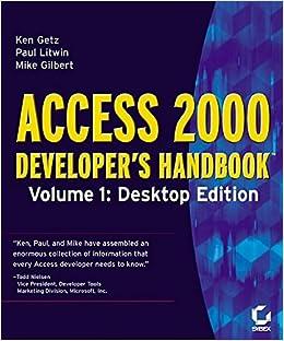 Access 2000 Developer's Handbook: Desktop Edition v 1: Desktop