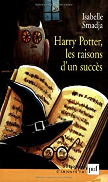 Harry Potter, les raisons d'un succès par Smadja