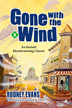 Gone with the Wind (Magical Pumpkin Book 4) by [Evans, Rodney]