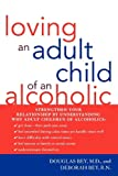 Product review for Loving an Adult Child of an Alcoholic
