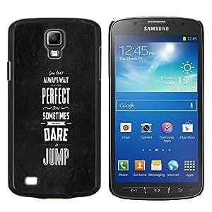 Caucho caso de Shell duro de la cubierta de accesorios de protección BY RAYDREAMMM - Samsung Galaxy S4 Active i9295 - Perfecto veces se atreven saltar
