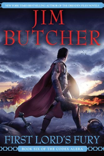 By Jim Butcher - First Lord's Fury (Codex Alera) (1st Edition) (10/25/09) (First Lord Fury Butcher compare prices)