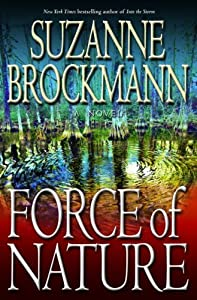 Force of Nature: A Novel (Troubleshooters Book 11)