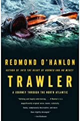 Trawler: A Journey Through the North Atlantic by Redmond O'Hanlon (2006-01-03) Paperback