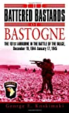 The Battered Bastards of Bastogne, George Koskimaki, 0891418946