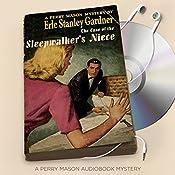 The Case of the Sleepwalker's Niece: Perry Mason Series, Book 8 | Erle Stanley Gardner