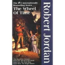 The Wheel of Time, Boxed Set I, Books 1-3: The Eye of the World, The Great Hunt, The Dragon Reborn by Robert Jordan (1993-10-15)