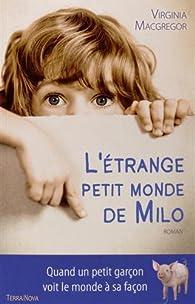 L'étrange petit monde de Milo par Virginia McGregor
