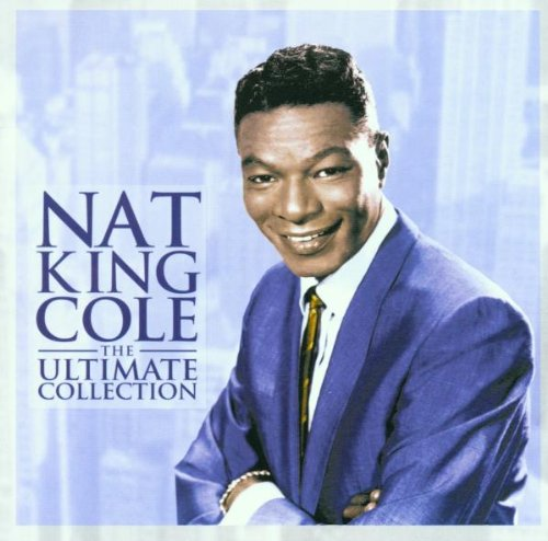 Nat King Cole: The Ultimate Collection by EMI Europe Generic