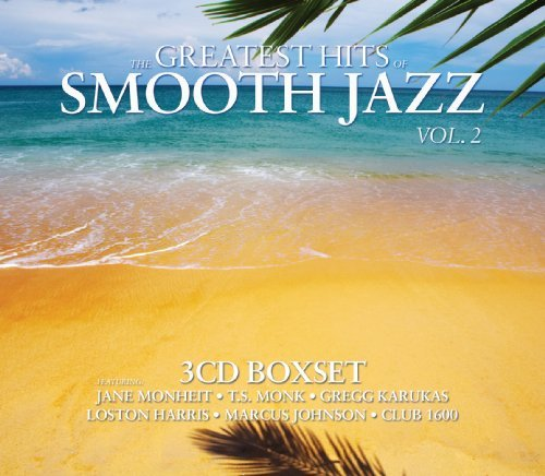 Greatest HIts Of Smooth Jazz Boxset Vol. 2 by Various Artists (2010-02-16) (The Best Of Smooth Jazz Vol 2)