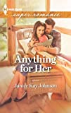 Anything for Her, Janice Kay Johnson, 0373718365