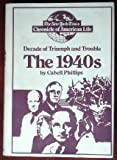 The 1940s, Cabell Phillips, 0025961004