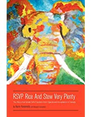 RSVP Rice and Stew Very Plenty: The Story of an Ismaili Girl's Expulsion from Uganda and Acceptance in Canada