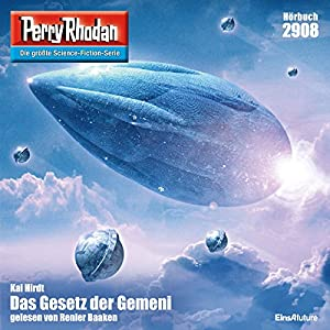 Das Gesetz der Gemeni (Perry Rhodan 2908) Hörbuch