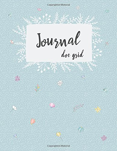 Dot Grid Journal: Dot Grid Dotted 8.5 x 11 Notebook, Sketchbook Practice Book for Hand Lettering, Bullet Journaling, Diary, Calligraphy Practice Workbook, Stylish Journal makes a Perfect Gift