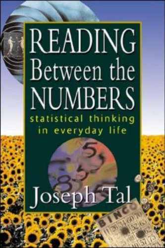 Reading Between the Numbers: Statistical Thinking in Everyday Life