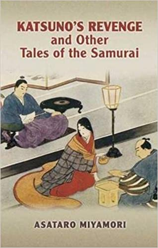 Katsunos Revenge and Other Tales of the Samurai