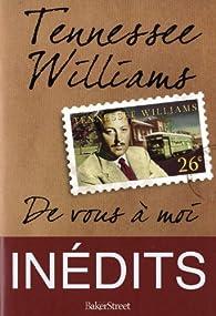Essais inédits par Tennessee Williams