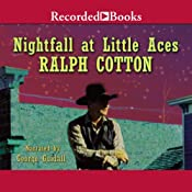 Nightfall at Little Aces | Ralph Cotton
