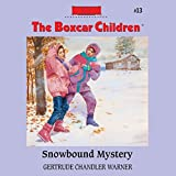Snowbound Mystery: The Boxcar Children Mysteries, Book 13