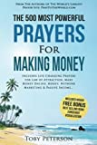 img - for Prayer | The 500 Most Powerful Prayers for Making Money: Includes Life Changing Prayers for Law of Attraction, Make Money Online, Money, Network Marketing & Passive Income book / textbook / text book