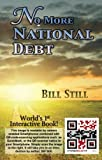 No More National Debt, Bill Still, 0964048558