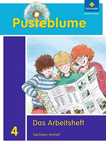 Pusteblume. Das Sachbuch - Ausgabe 2011 für Sachsen-Anhalt: Arbeitsheft 4 + FIT MIT
