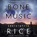 Bone Music Hörbuch von Christopher Rice Gesprochen von: Lauren Ezzo