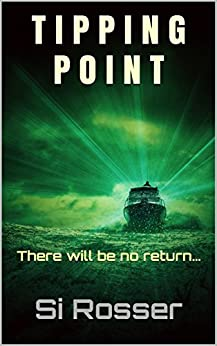 Tipping Point: Arctic Terrorism Thriller by [Rosser, Simon]