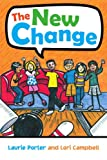 The New Change, Laurie Porter and Lori Campbell, 1450031900