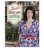Kirstie's Vintage Home (Hardback) By (author) Kirstie Allsopp