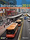 Infrastructure 2011 : A Strategic Priority, Miller, Jonathan, 0874201594