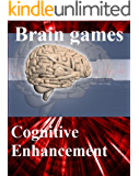 """Brain games: free games for brain training - Cognitive Enhancement with your """"natural Nootropic"""""""