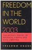 Freedom in the World 2002-2003, Adrian Karatnycky and Aili Piano, 0742528693
