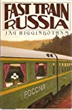Fast Train Russia, Jay Higginbotham, 0396081568