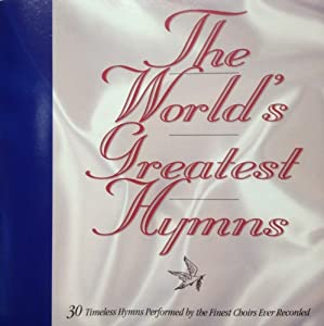 30 of the World's Greatest Hymns [Readers Digest]