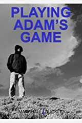 Playing Adam's Game Kindle Edition