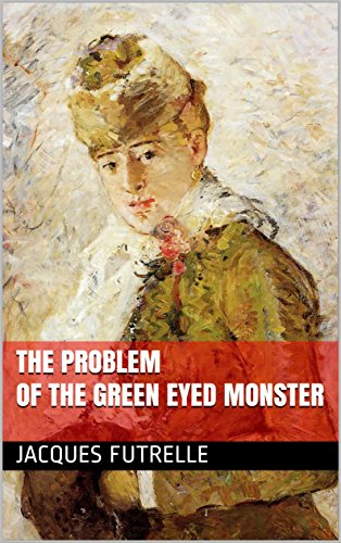 book cover of Problem Of The Green Eyed Monster