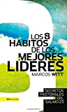 Los 8 Hábitos de Los Mejores Líderes, Marcos Witt, 0829765875