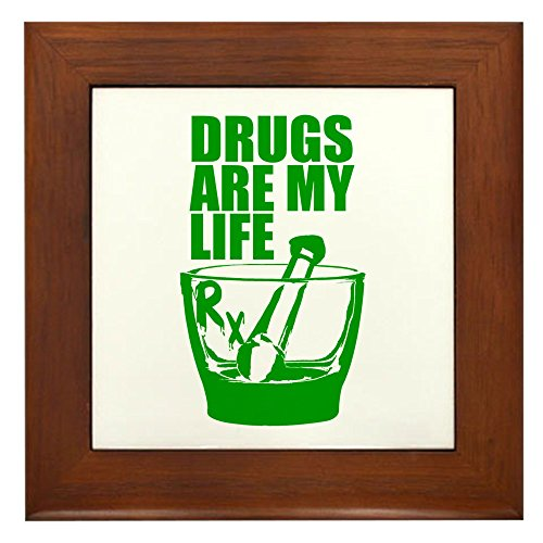 (CafePress - Drugs are My Life - Framed Tile, Decorative Tile Wall Hanging)