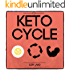 Keto Cycle: The Cyclical Ketogenic Diet for Low Carb Athletes to Burn Fat Rapidly, Build Lean Muscle Mass and Increase Performance (Simple Keto Book 2)