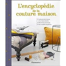 ENCYCLOPÉDIE DE LA COUTURE MAISON (L')